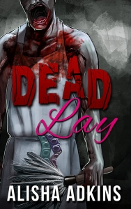 Dead-Lay-800 Cover reveal and Promotional