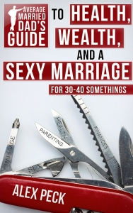 AMD-Guide-to-Health- Wealth-Sexy-Marriage-800 Cover reveal and Promotional